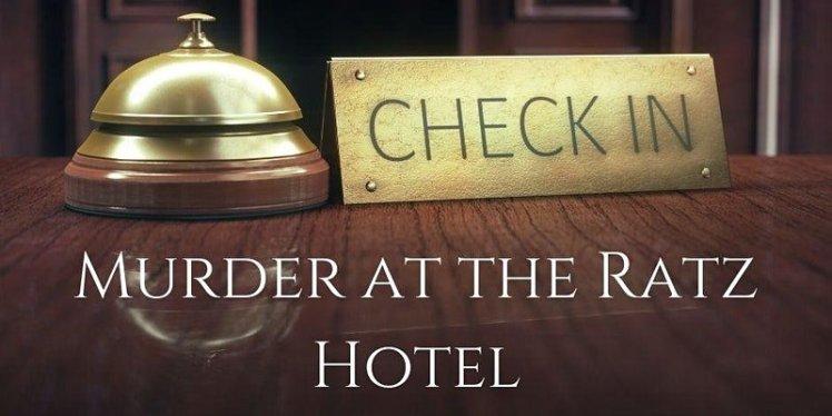 murder at ratz hotel